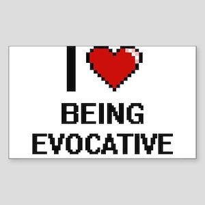 I love Being Evocative Digitial Design Sticker