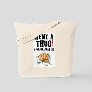 RENT A THUG - BALLBREAKERS INC! Tote Bag
