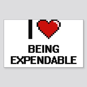 I love Being Expendable Digitial Design Sticker