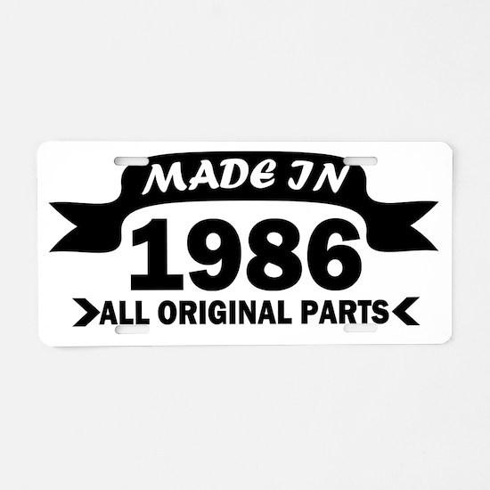 made in 1986 born Aluminum License Plate