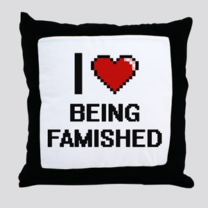 I Love Being Famished Digitial Design Throw Pillow