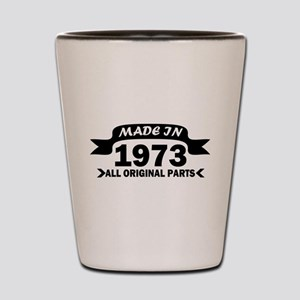 made in 1973 born Shot Glass