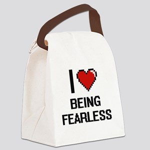 I Love Being Fearless Digitial De Canvas Lunch Bag
