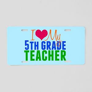 5th Grade Teacher Aluminum License Plate