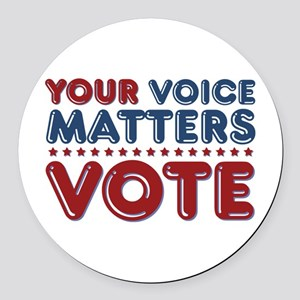Your Voice Matters Round Car Magnet