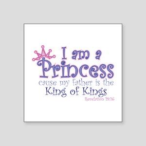 """I am a Princess Square Sticker 3"""" x 3"""""""