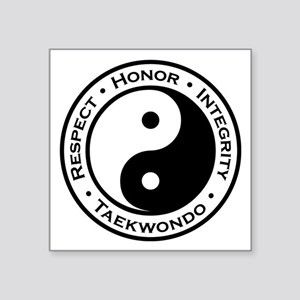 "Respect Honor Integrity Tkd Square Sticker 3"" x 3"""