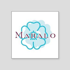 """Mahalo Square Sticker 3"""" x 3"""""""