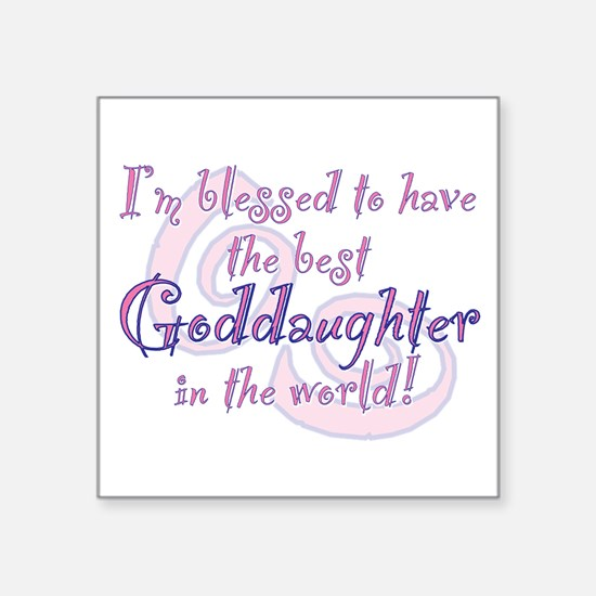 "Unique Goddaughter Square Sticker 3"" x 3"""