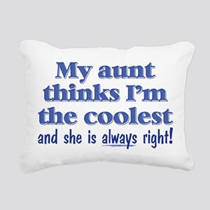 My Aunt Thinks Rectangular Canvas Pillow