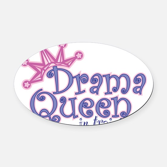 Drama Queen I.T. Oval Car Magnet