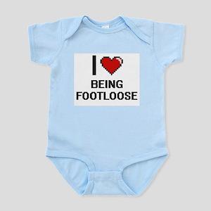 I Love Being Footloose Digitial Design Body Suit