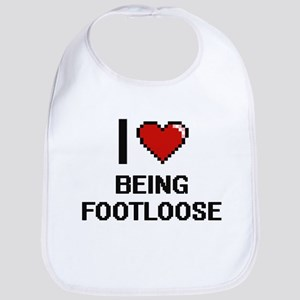 I Love Being Footloose Digitial Design Bib