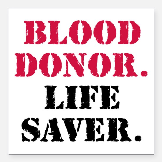 "Unique Save a life Square Car Magnet 3"" x 3"""