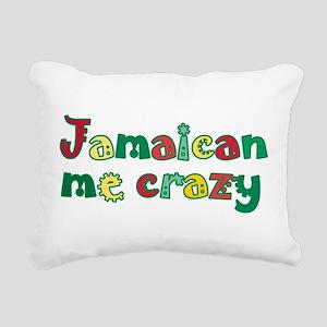 Jamaican Me Crazy Rectangular Canvas Pillow