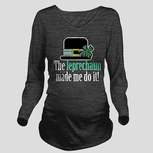 Leprechaun made me Long Sleeve Maternity T-Shirt