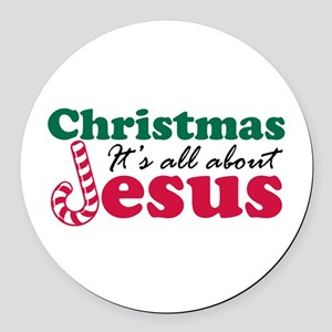 Christmas about Jesus Round Car Magnet