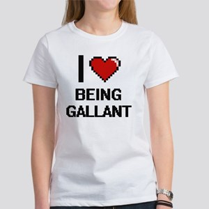 I Love Being Gallant Digitial Design T-Shirt