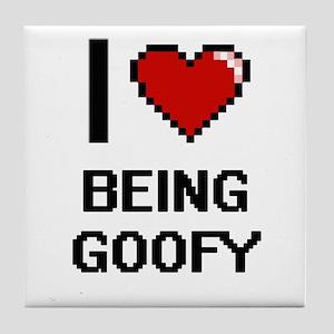 I Love Being Goofy Digitial Design Tile Coaster