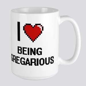 I Love Being Gregarious Digitial Design Mugs