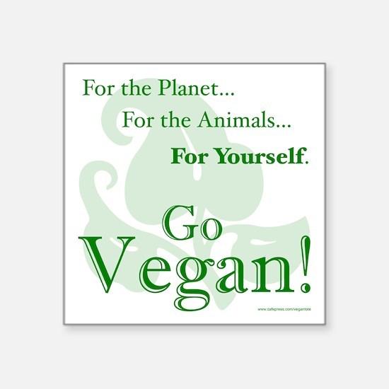 "Go Vegan! Square Sticker 3"" x 3"""
