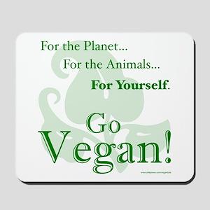 Go Vegan! Mousepad