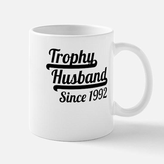 Trophy Husband Since 1992 Mugs