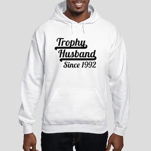 Trophy Husband Since 1992 Hoodie