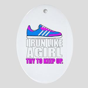 Run Like A Girl  Oval Ornament