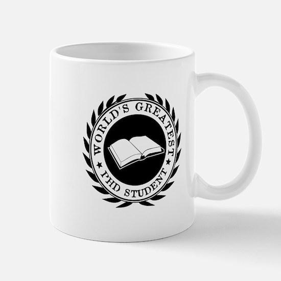 World's Greatest pHD student Mugs