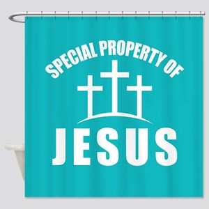 Property Of Jesus Shower Curtain