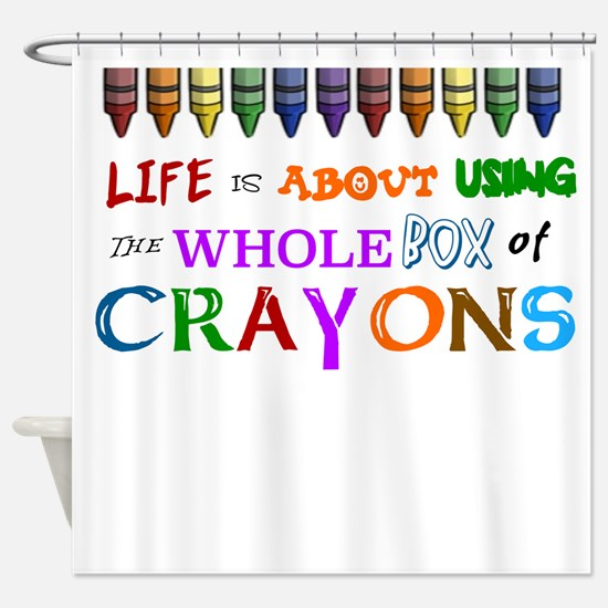 COLORING - LIFE IS ALL ABOUT USING  Shower Curtain