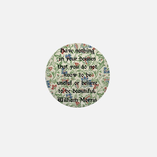 William Morris Quote Mini Button