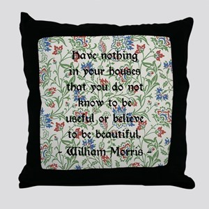 William Morris Quote Throw Pillow