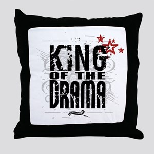 King of the Drama Throw Pillow