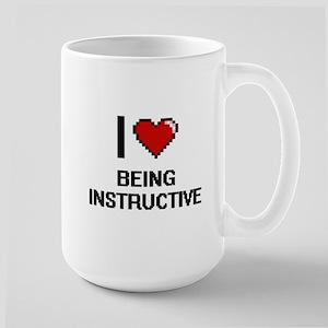 I Love Being Instructive Digitial Design Mugs