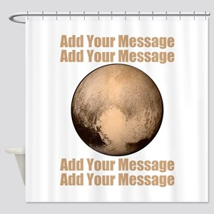PERSONALIZED Pluto Shower Curtain