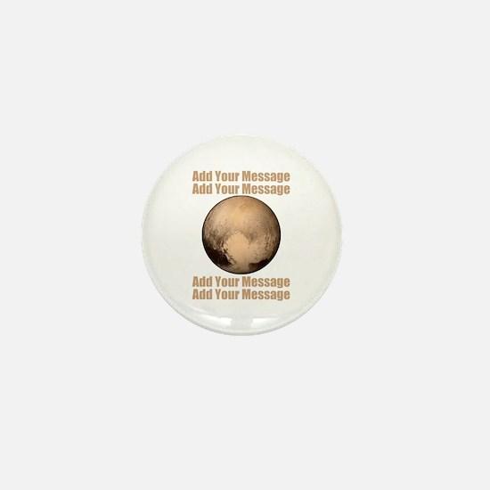 PERSONALIZED Pluto Mini Button