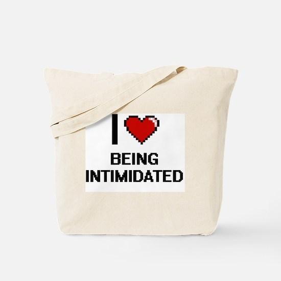 I Love Being Intimidated Digitial Design Tote Bag
