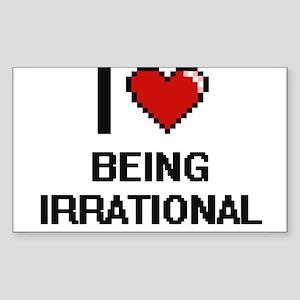 I Love Being Irrational Digitial Design Sticker