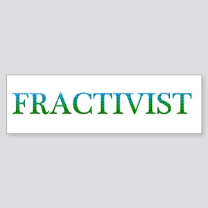 Fractivist Bumper Sticker