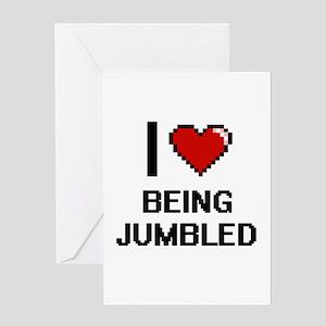 I Love Being Jumbled Digitial Desig Greeting Cards