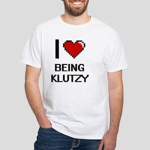 I Love Being Klutzy Digitial Design T-Shirt