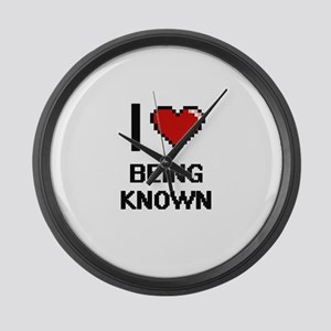 I Love Being Known Digitial Desig Large Wall Clock
