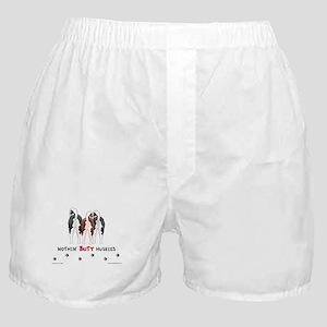 Nothin' Butt Huskies Boxer Shorts