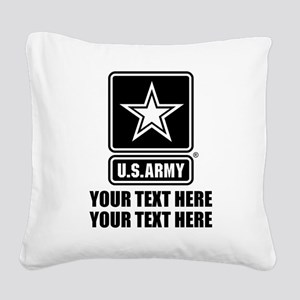 CUSTOM TEXT U.S. Army Square Canvas Pillow