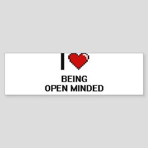 I Love Being Open-Minded Digitial D Bumper Sticker