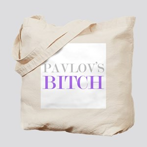 Pavlov's Bitch Tote Bag