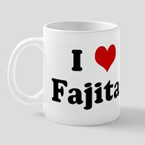 I Love Fajitas Mug