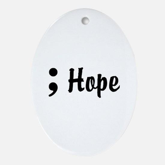 Hope Semicolon Ornament (Oval)